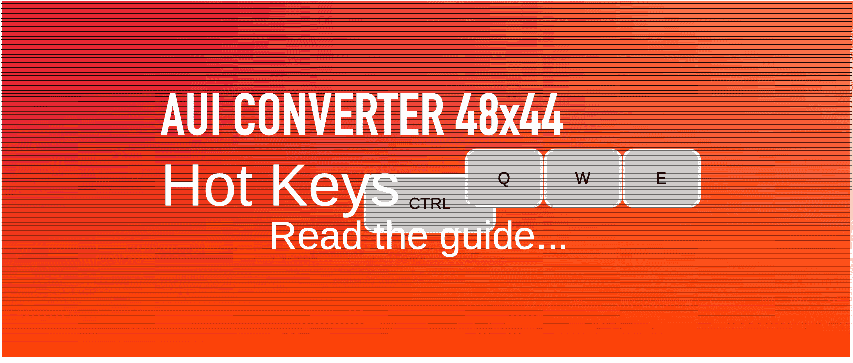 AuI ConverteR: Hot Keys