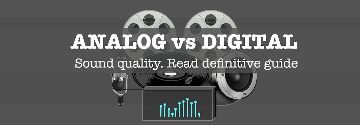 Analog vs digital audio