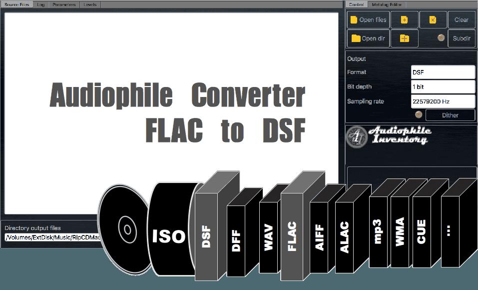 FLAC to DSF Converter Audio on Mac OSX, Windows [Audio Software]