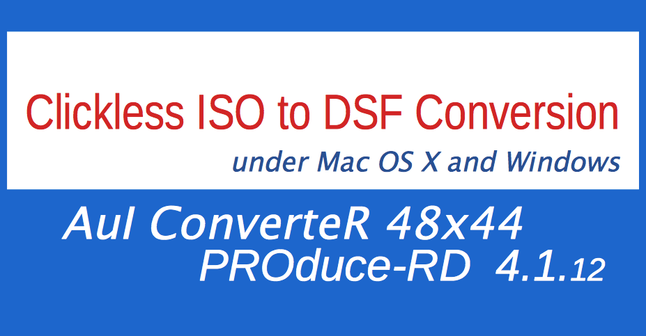 Clickless ISO to DSF conversion