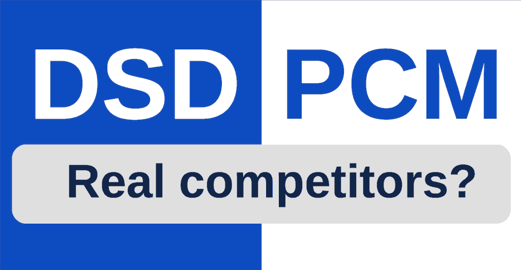 DSD vs PCM. Real competitors? [Article]