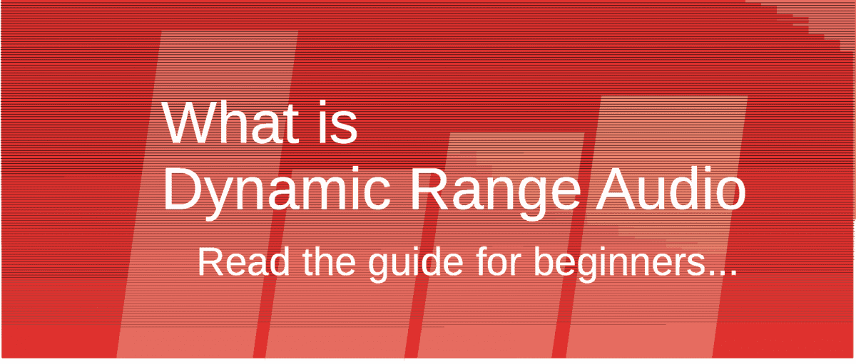Read what is dynamic range of audio