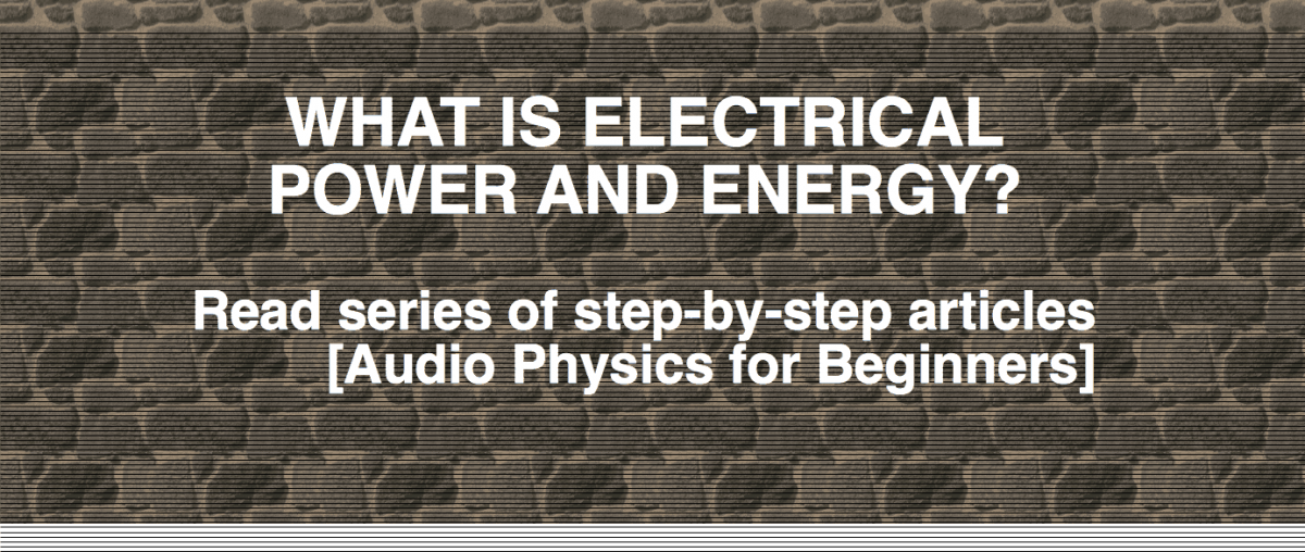 Electrical power, electrical energy