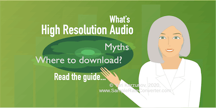 What is Hi-Res Audio? |> 2018 <| Where are Free Downloads? 7 Myths