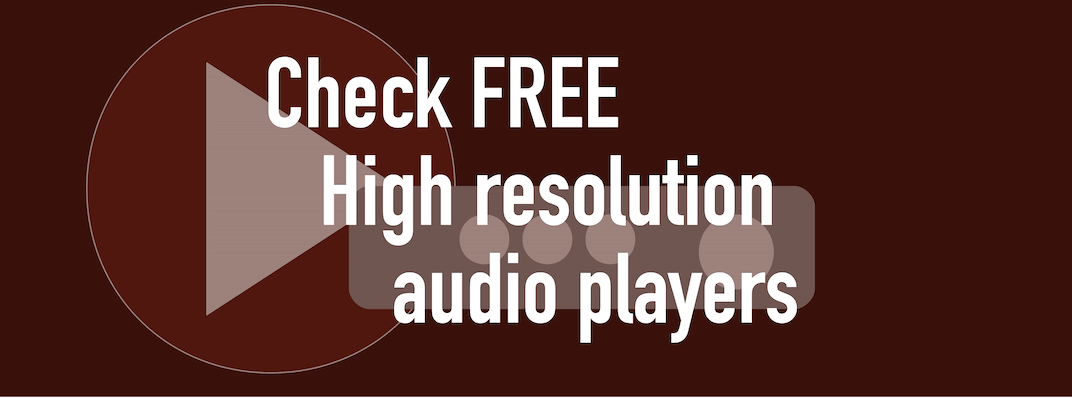 28 Free Hi Res Audiophile Music Players Windows Mac [What
