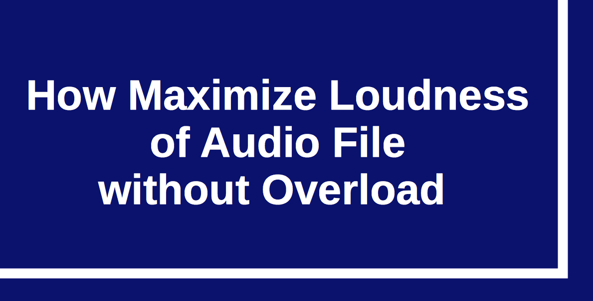 Audio Converter - How maximize loudness without overload