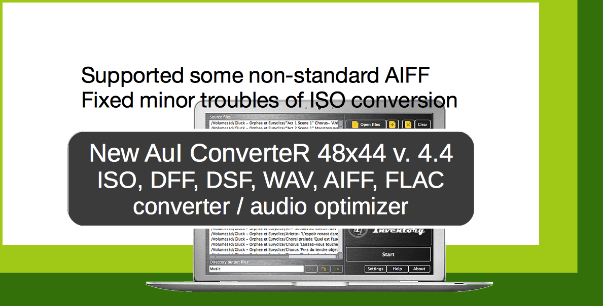 Audio converter AuI ConverteR 48x44 v.4.4. Supported some non-standard AIFF, fixed minor troubles of ISO conversion