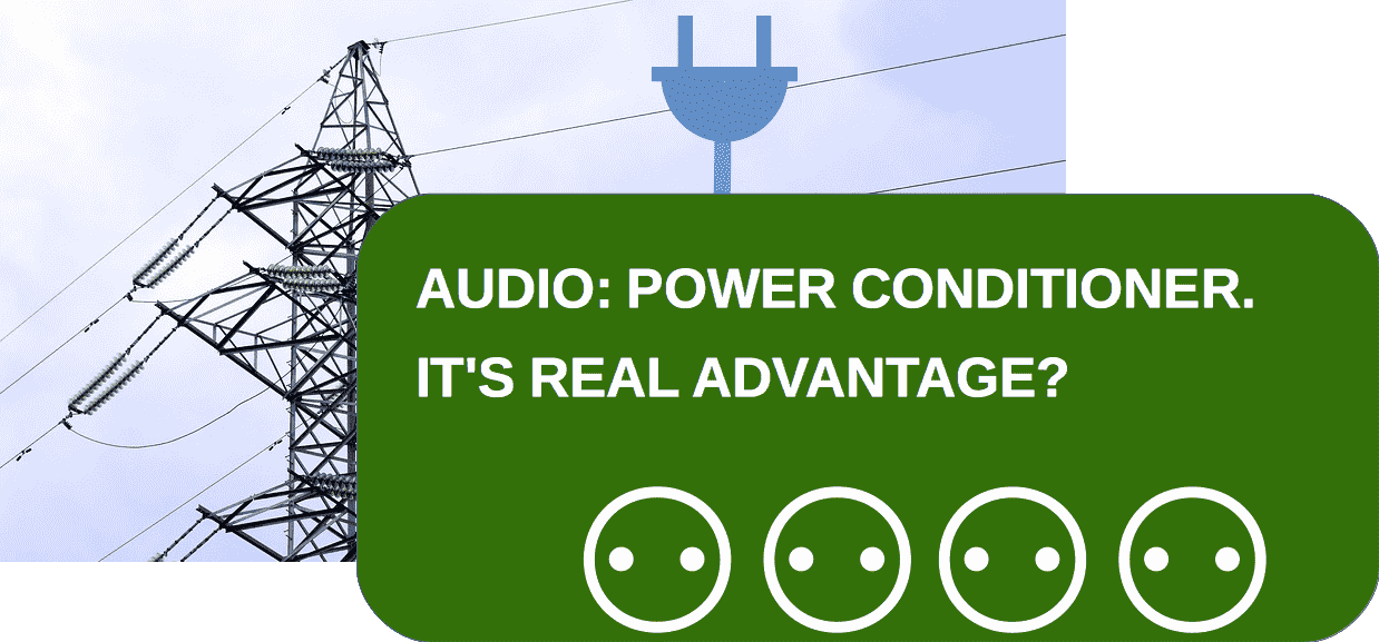 Power conditioner audio
