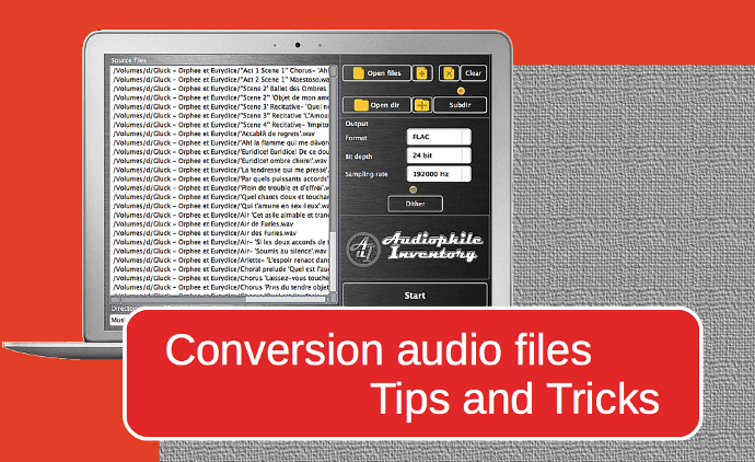 Audio file conversion. Tips and Tricks