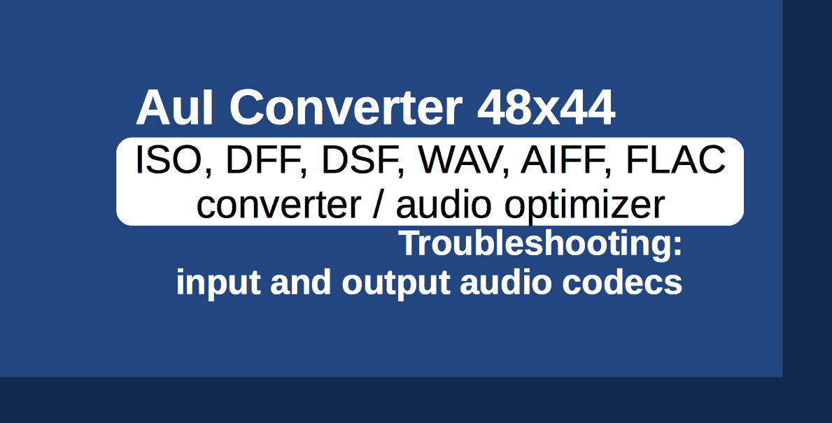 Troubleshooting: Input and Output Audio Codecs