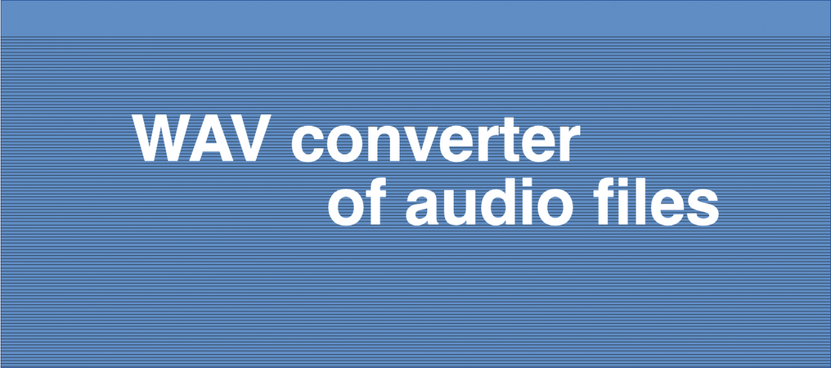 WAV converter of audio files