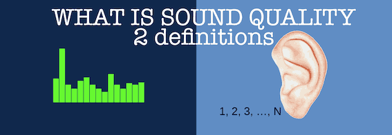 Sound quality definitions